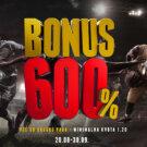 Bonus 600% Avgust